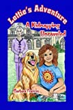 Lottie's Adventure: A Kidnapping Unraveled, Barbara Frances, 061516787X