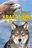 Animal Speak: Krafttiere in Deinem Leben: Der Klassiker von Ted Andrews (edition tieger)