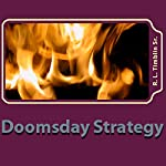Doomsday Strategy: Can It Be Stopped?: Company Business, Book 1 | Randall L. Timblin Sr.