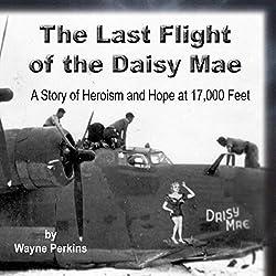 The Last Flight of the Daisy Mae