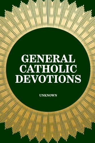 Read Online General Catholic Devotions PDF