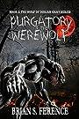 Purgatory of the Werewolf (The Wolf of Dorian Gray Series Book 2)