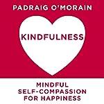 Kindfulness | Padraig O'Morain