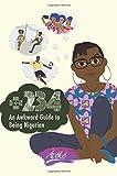 +234 - An Awkward Guide to Being Nigerian