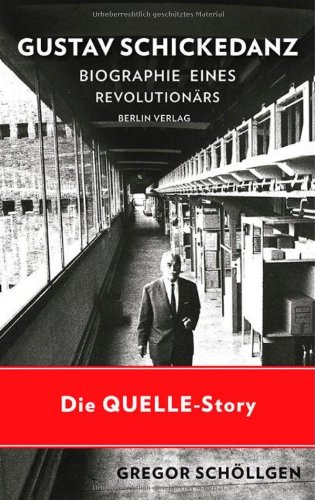 Gustav Schickedanz: Biographie eines Revolutionärs
