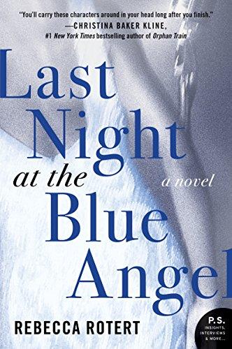 Last Night at the Blue Angel: A Novel -