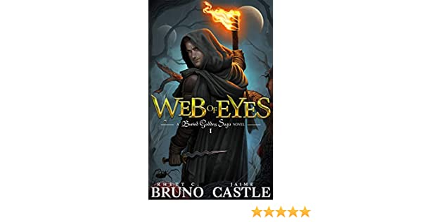 Web of Eyes: (Buried Goddess Saga Book 1) (English Edition) eBook: Rhett C. Bruno, Jaime Castle: Amazon.es: Tienda Kindle