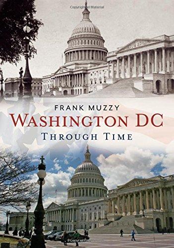 Washington DC Through Time (America Through Time)