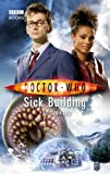 Doctor Who: Sick Building (Doctor Who (BBC Hardcover))