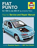 Fiat Punto Petrol Service and Repair Manual : Oct 1999 to July 2003 (Haynes Service and Repair Manuals)