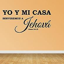 Vinilo Decorativo Para Pared Yo Y Mi Casa Serviremos A Jehová Josue 24:15