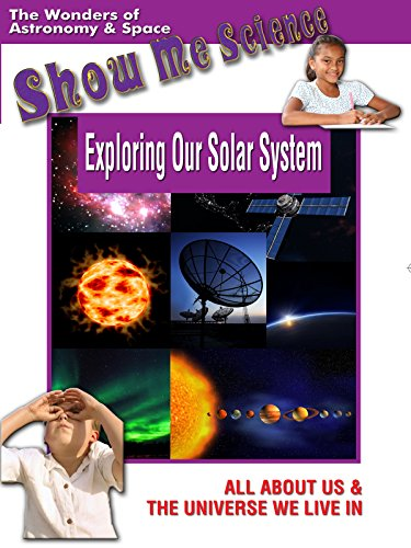 astronomy-and-space-exploring-our-solar-system-show-me-science