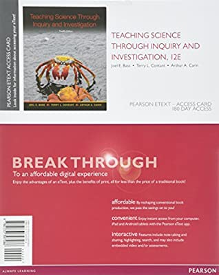 Teaching Science Through Inquiry and Investigation, Enhanced Pearson eText -- Access Card (12th Edition)