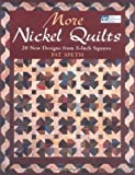 img - for More Nickel Quilts: 20 New Designs from 5-Inch Squares by Pat Speth (2004-07-01) book / textbook / text book