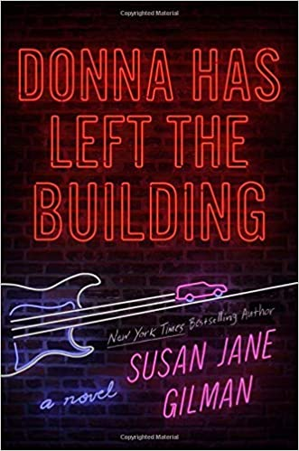 Donna Has Left the Building: Susan Jane Gilman