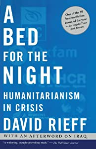 A Bed for the Night: Humanitarianism in Crisis from Simon & Schuster