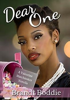 Dear One (A Valentine Matchmaker Novella Book 1) by [Boddie, Brandi]