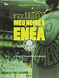 capa de Meu Nome É Enea Palmeiras. O Maior Campeão do Brasil