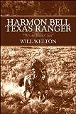 Harmon Bell Texas Ranger, Will Welton, 1608362876