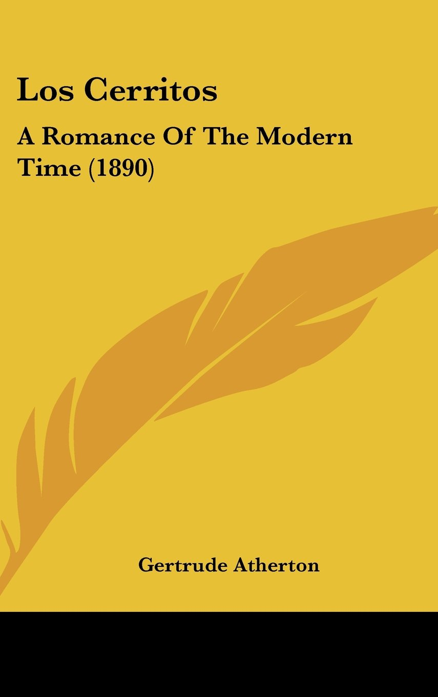 Los Cerritos: A Romance Of The Modern Time (1890) pdf