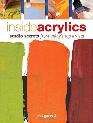 Inside Acrylics: Studio Secrets From Today's Top Artists
