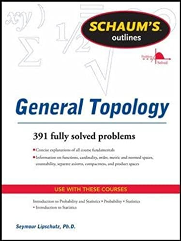 schaums outline of general topology schaum s outlines seymour rh amazon com
