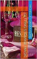 Getting Strange Magic (Elixir Of Life Book 2)