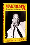 Malcolm X : Speeches at Harvard, Malcolm X, 1557784795