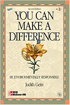 Book You Can Make A Difference: Be Environmentally Responsible by Judith Getis (1998-06-10)