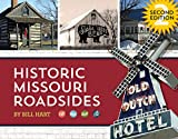 Historic Missouri Roadsides, 2nd Edition