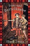 Prinz und Bettelknabe (Anaconda Jugendbuch) (Anaconda Kinderbuchklassiker)