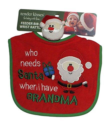 Tender Kisses Infant's Feeder Bib - Who Needs Santa When I Have Grandma