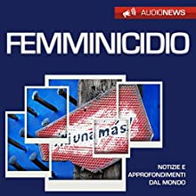 Femminicidio Audiobook by Andrea Lattanzi Barcelò Narrated by Maurizio Cardillo