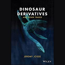 Dinosaur Derivatives and Other Trades
