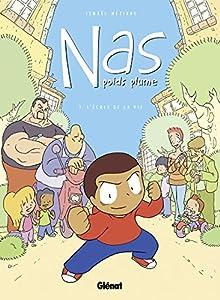 """Afficher """"Nas, poids plume n° 1 L' école de la vie"""""""