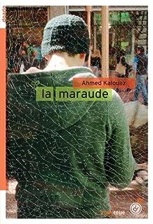 La maraude, Kalouaz, Ahmed