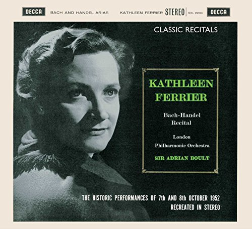 Kathleen Ferrier: Bach and Handel Arias