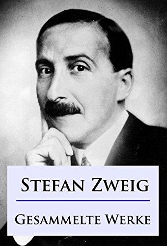Stefan Zweig - Gesammelte Werke (German Edition)