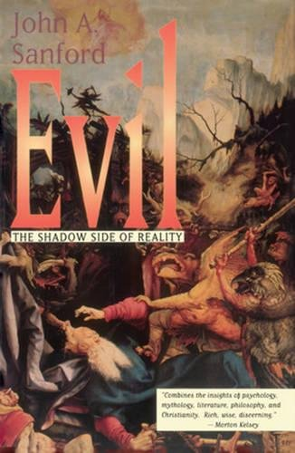 Evil: The Shadow Side of Reality