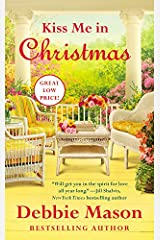 Kiss Me in Christmas (Christmas, Colorado) Mass Market Paperback