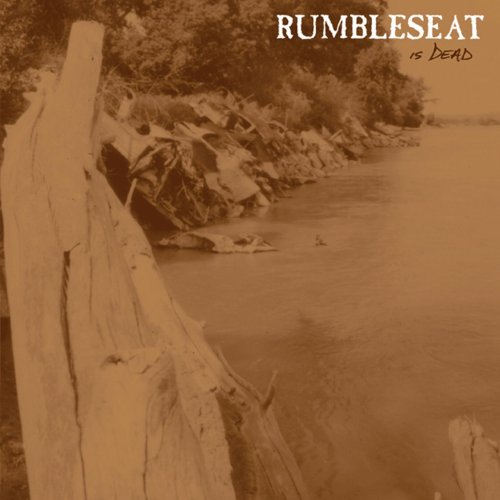 Rumbleseat-Is Dead-CD-FLAC-2005-FAiNT Download