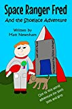 Book cover image for Space Ranger Fred and The Shoelace Adventure