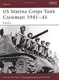 US Marine Corps Tank Crewman 1941–45: Pacific (Warrior)
