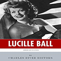 American Legends: The Life of Lucille Ball
