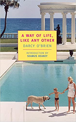 A Way Of Life Like Any Other New York Review Books Classics