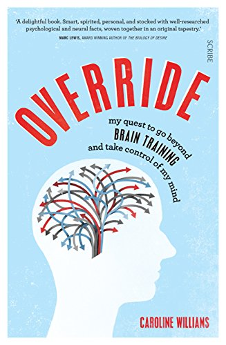 Download PDF Override - my quest to go beyond brain training and take control of my mind
