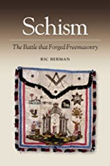 Schism: The Battle That Forged Freemasonry Kindle Edition