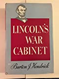img - for Lincoln's war cabinet, book / textbook / text book