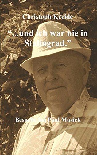 ... Und Ich War Nie in Stalingrad (German Edition) pdf epub