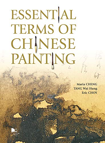 - Essential Terms of Chinese Painting